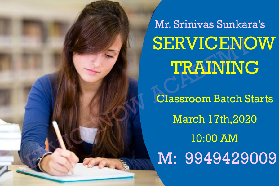 Servicenow Classroom Training in Hyderabad - March 17th,20020