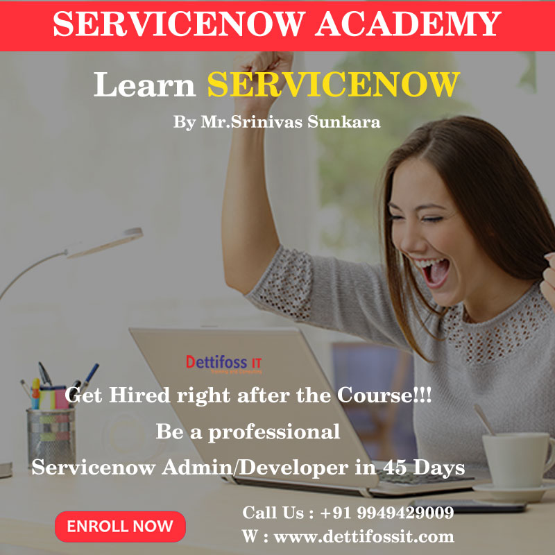 Servicenow Course and Certification Training institute in Ameerpet
